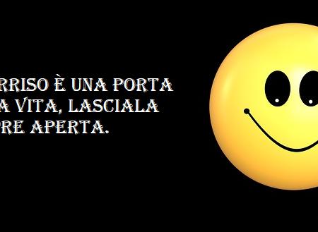 Il sorriso è una porta sulla vita